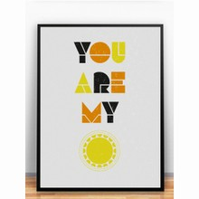 You Are My Sunshine Plakat