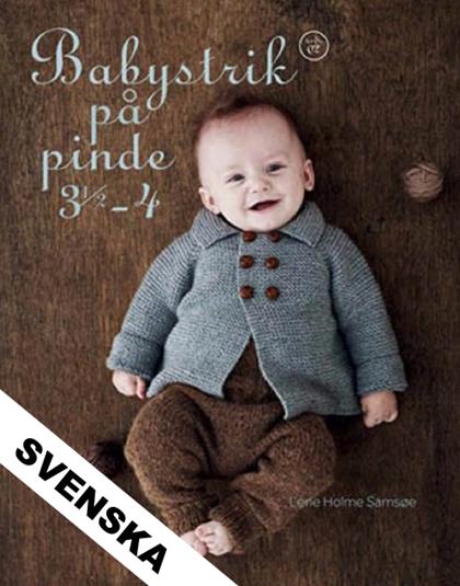 Babystrik på pinde 3,5-4, Lene Holme Samsøe - Svensk