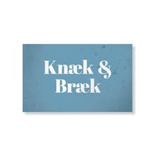 Knæk & Bræk