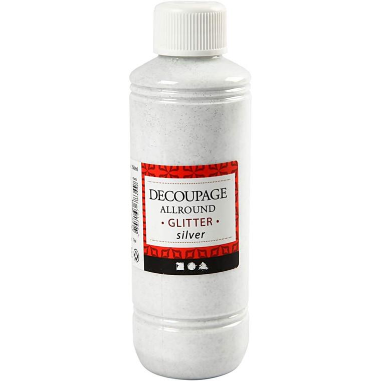 Decoupage Allround sølv glitter - 250 ml