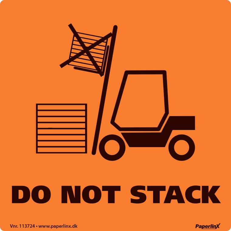 "Etiketter - med tryk ""Do not stack"" orange og sort 100 x 100 mm - 250 stk"