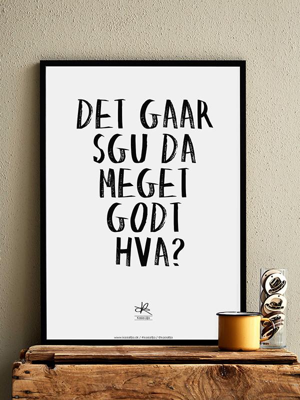 Det Går Sgu Da Meget Godt plakat af Kasia Lilja