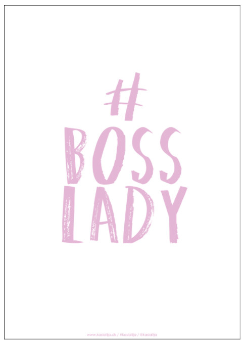 Boss Lady plakat af Kasia Lilja