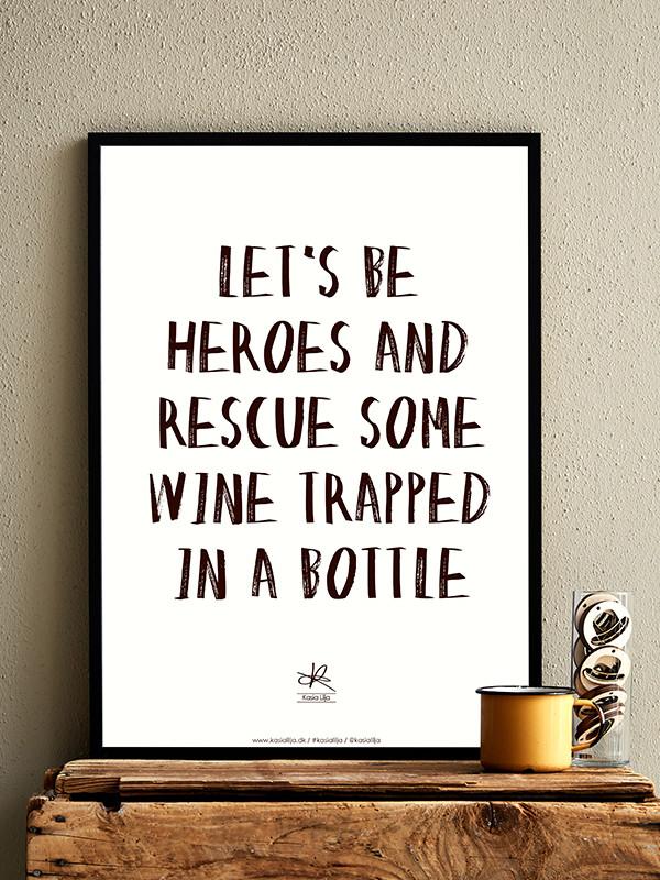 Let´s Be Heroes plakat af Kasia Lilja