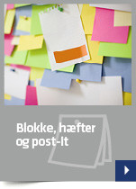 Blokke, hæfter og post-it