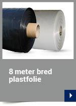 8 meter bred plastfolie