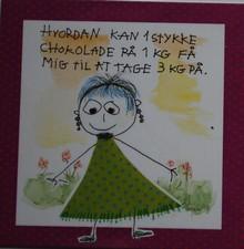 Hvordan kan 1 stykke chokolade på 1 kg få mig til at tage 3 kg på.................