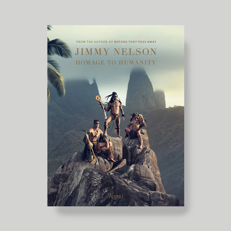 New Mags Jimmy Nelson Homage To Humanity