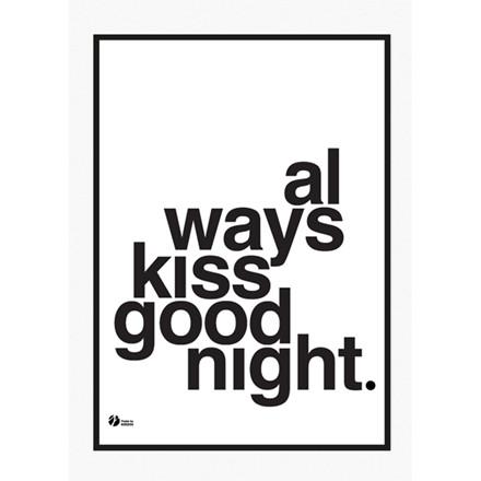 By Krohn plakat Always Kiss Goodnight Hvid