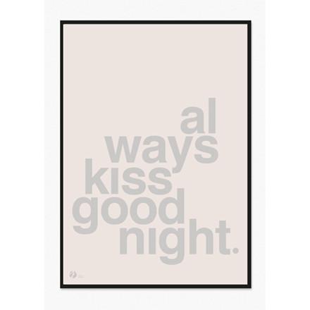 By Krohn plakat Always Kiss Goodnight Rosa