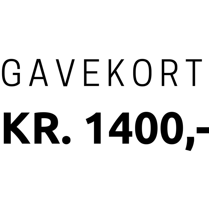 Gavekort 1.400,-