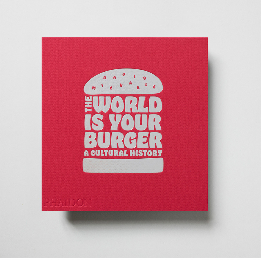 New Mags The World is Your Burger