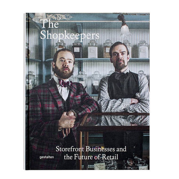 New Mags The Shopkeepers: Storefront Businesses and the Future of Retail