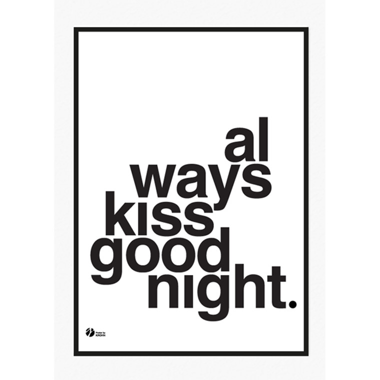 By Krohn plakat Always Kiss Goodnight Hvid
