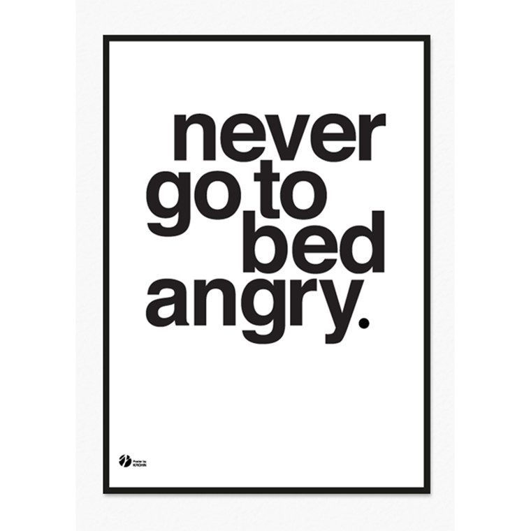 By Krohn Plakat Never Go To Bed Angry Hvid