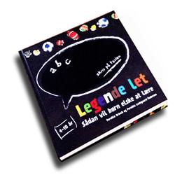 Læringsbog: Legende let - Sådan vil børn elske at lære