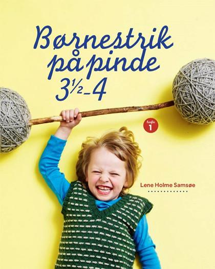 Børnestrik på pinde 3,5-4, Lene Holme Samsøe