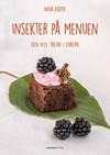 Kogebog 'Insekter på menuen'