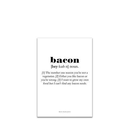 MEN'S LOUNGE Bacon Definition A5
