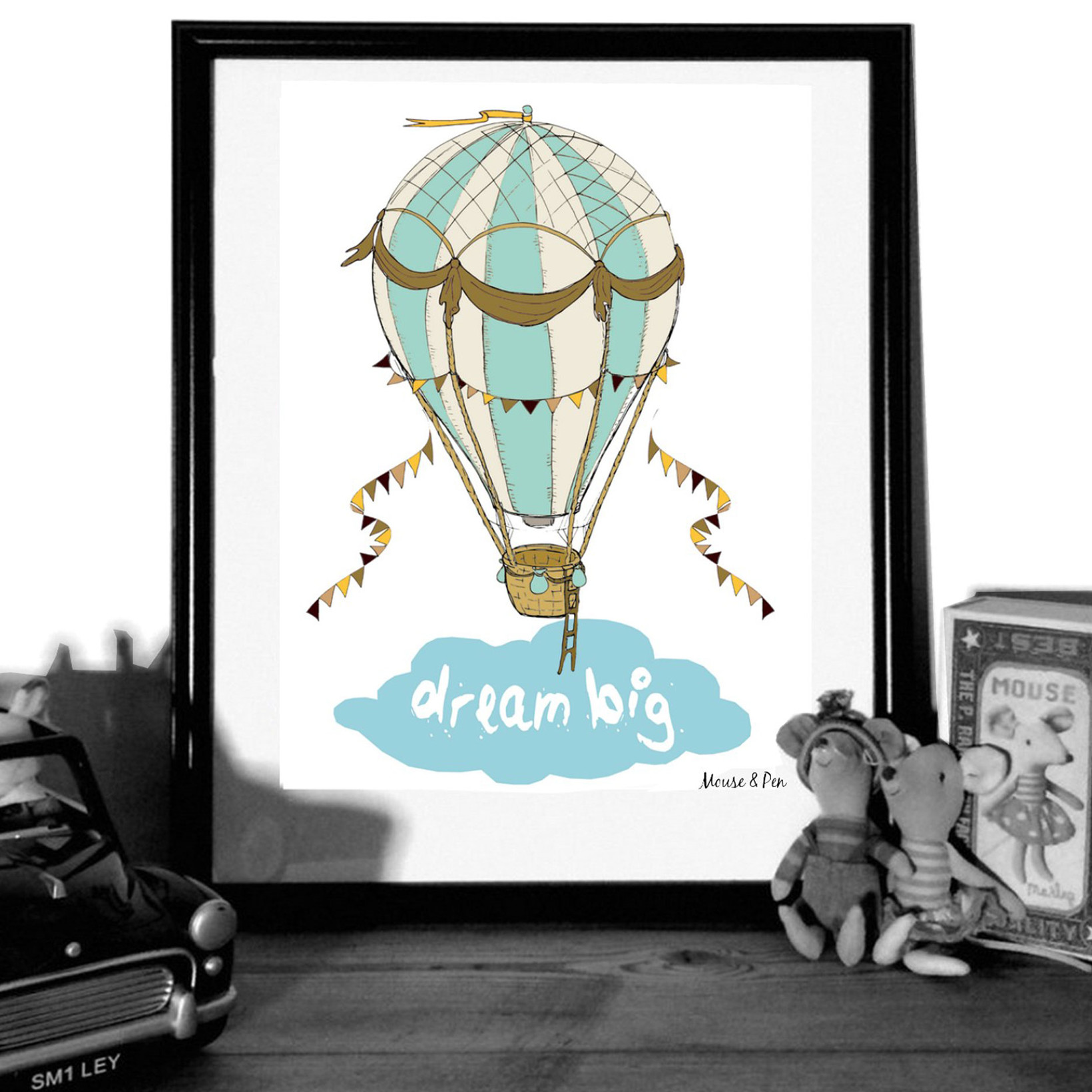 "MOUSE AND PEN ILLUSTRATION ""Dream big"""