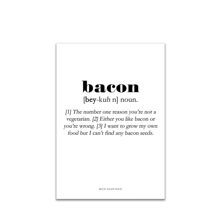 MEN'S LOUNGE Bacon Definition A4