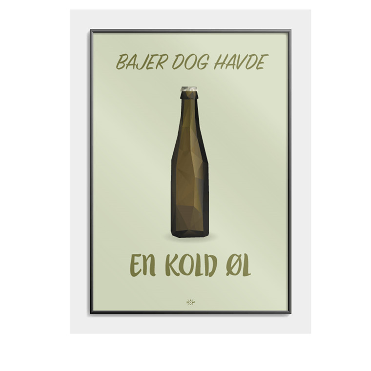 CITATPLAKAT Bajer dog havde en kold øl B2