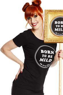 Margot Sort Born To be Mild T-Shirt
