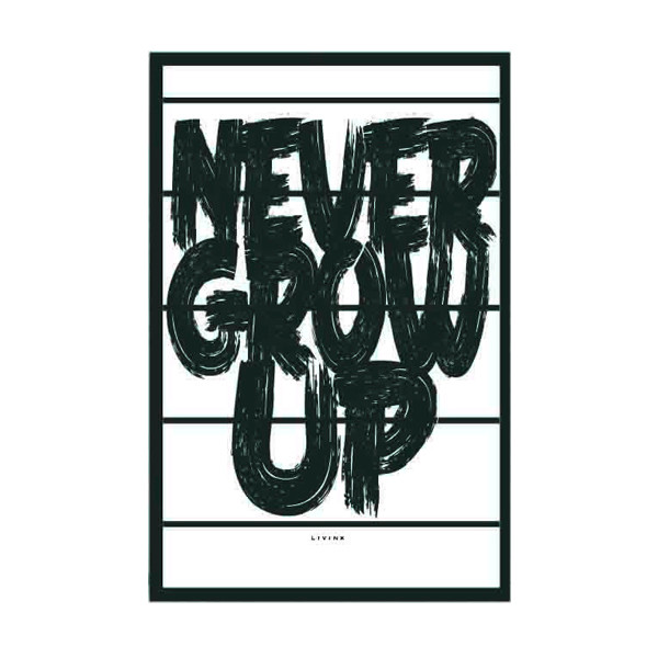 Livink plakat Never grow up A3