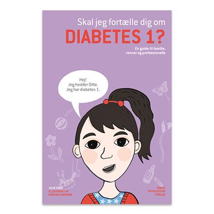 Skal jeg fortælle dig om diabetes 1?