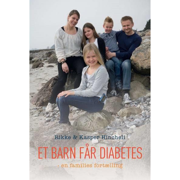 Et barn får diabetes - en families fortælling
